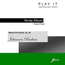 Denette Whitter: Play It - Study Album - Piano; Johannes Brahms: 16 Waltzes, Op. 39