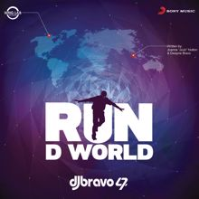 Dwayne Bravo & JoJo: Run D World