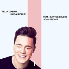 Felix Jaehn: Like A Riddle