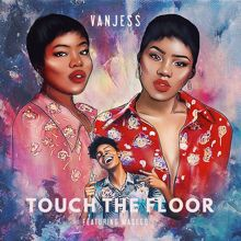 VanJess feat. Masego: Touch the Floor