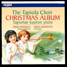 Tapiolan Kuoro - The Tapiola Choir: Tapiolan kuoron joulu [The Tapiola Choir Christmas Album]