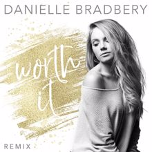 Danielle Bradbery: Worth It (Remix)