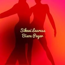Sikavi Lauress: Bisou Payer