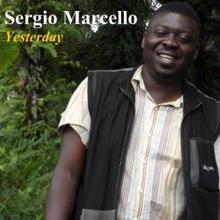 Sergio Marcello feat. Charlemagne: Yesterday