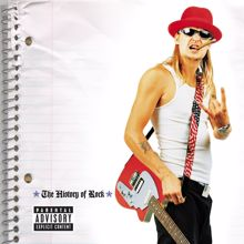 Kid Rock: The History Of Rock