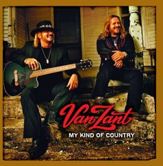 Van Zant: My Kind Of Country