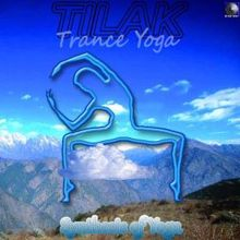 Tilak: Trance Yoga: Synthesis of Yoga