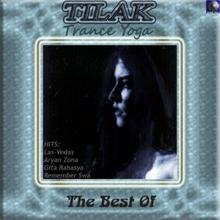 Tilak: Trance Yoga: The Best Of
