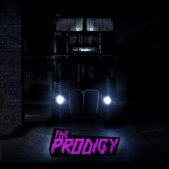 The Prodigy: No Tourists