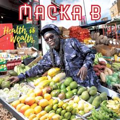Macka B: Health Is Wealth