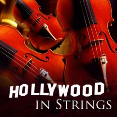 101 Strings Orchestra: Hollywood in Strings