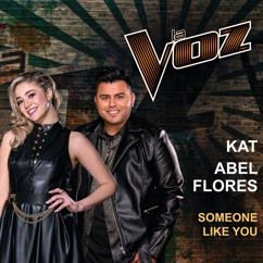 Kat, Abel Flores: Someone Like You (La Voz US)
