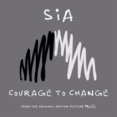 Sia: Courage to Change