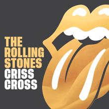 The Rolling Stones: Criss Cross