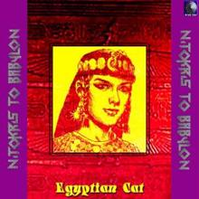 Nitokris to Babylon: Egyptian Cat
