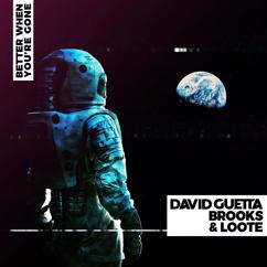 David Guetta, Brooks, Loote: Better When You're Gone