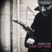 Philippe Laloy with Emmanuel Baily & Arne Van Dongen: Kind of Pink