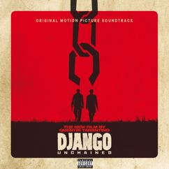 Various Artists: Quentin Tarantino's Django Unchained Original Motion Picture Soundtrack