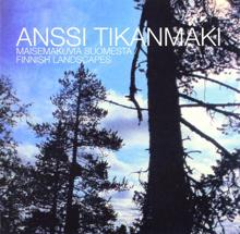 Anssi Tikanmäki: Savolainen metsä / The forest of Savo