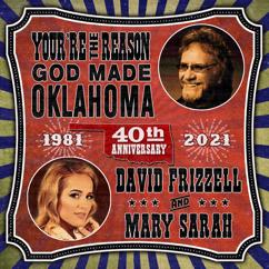 David Frizzell and Mary Sarah: You're The Reason God Made Oklahoma (40th Anniversary)