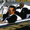 Eric Clapton/B.B. King: Riding With The King