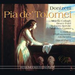 Roberto Servile, Majella Cullagh, David Parry, London Philharmonic Orchestra: Donizetti: Pia de' Tolomei: