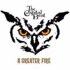 The Capital Beat: A Greater Fire