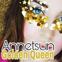 Annetsun: Golden Queen